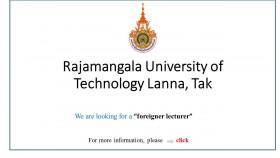 รูปภาพ : Rajamangala University of Technology Lanna (RMUTL)Tak is looking for a foreigner lecturer to work as an English Language Specialist of RMUTL Language Center.