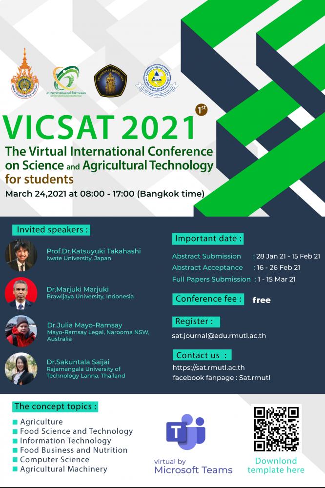 ขอเชิญนักศึกษาระดับปริญญาตรี ปริญญาโทร่วมนำเสนอผลงานวิจัยและปัญหาพิเศษในงานประชุมวิชาการ:The Virtual International Conference on Science and Agricultural Technology 2021
