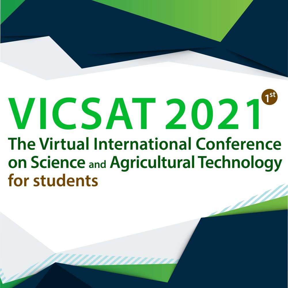 คณะวิทยาศาสตร์และเทคโนโลยีการเกษตร จัดงานประชุมวิชาการ The VirtualInternational Conference on Science and Agricultural Technology 2021